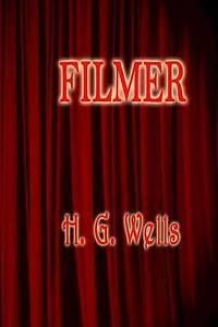 Filmer by Wells, H. G. -Paperback