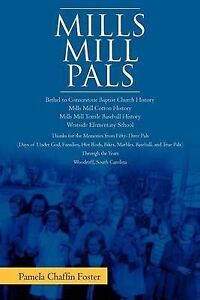 NEW Mills Mill Pals by Pamela Chaffin Foster