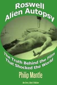 NEW Roswell Alien Autopsy: The Truth Behind the Film That Shocked the World