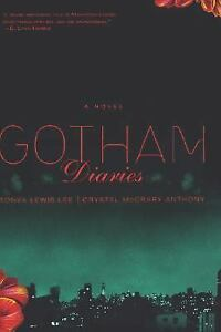 Gotham-Diaries-Anthony-Crystal-Mccrary-Lee-Tonya-Lewis-Good-Condition-Book