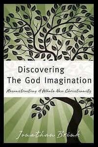 Discovering the God Imagination by Brink, Jonathan -Paperback