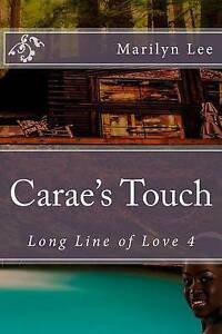 Carae's Touch by Lee, Marilyn -Paperback
