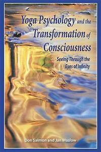 """""""Yoga Psychology and the Transformation of Consciousness"""" Salmon & Maslow"""