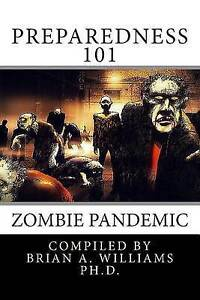 Preparedness 101: Zombie Pandemic by Disease Control, Centers for -Paperback