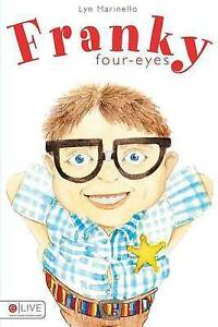 NEW Franky Four-Eyes by Lyn Marinello