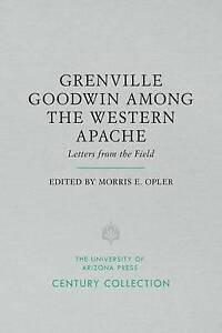 Grenville Goodwin Among the Western Apache Letters from the Field by - <span itemprop=availableAtOrFrom>Norwich, United Kingdom</span> - Returns accepted Most purchases from business sellers are protected by the Consumer Contract Regulations 2013 which give you the right to cancel the purchase within 14 days after the day  - Norwich, United Kingdom