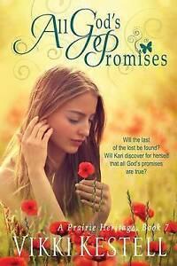 All-God-039-s-Promises-a-Prairie-Heritage-Book-7-by-Kestell-Vikki-Paperback