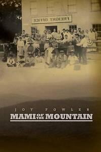 Mami of the Mountain Fowler, Joy -Paperback