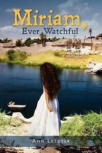 NEW Miriam, Ever Watchful by Ann Letzter