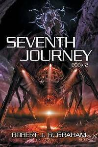NEW Seventh Journey: Book II by Robert J. R. Graham