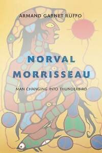 NEW-Norval-Morrisseau-Man-Changing-into-Thunderbird-by-Armand-Garnet-Ruffo