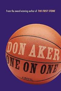 One on One by Don Aker (Paperback, 2015)