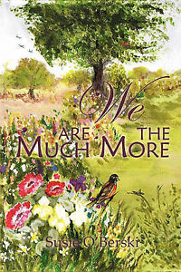 We Are the Much More!!! by O'Berski, Susie -Paperback