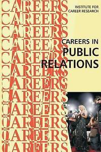 Careers in Public Relations by Institute for Career Research -Paperback