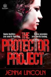 NEW The Protector Project by Jenna Lincoln