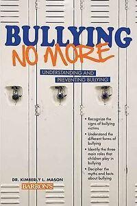 BULLYING NO MORE By Kimberly L Mason New HEALTH Book Paperback Free Shipping