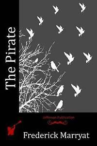 The Pirate by Marryat, Frederick 9781518896279 -Paperback