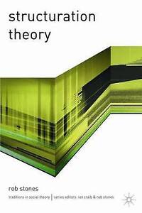 Structuration Theory by Rob Stones 9780333793787 (Paperback, 2005)