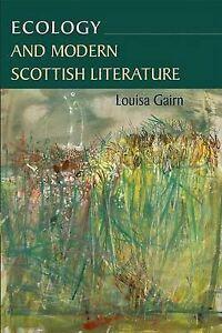 Gairn-Ecology And Modern Scottish Literature  BOOKH NEW