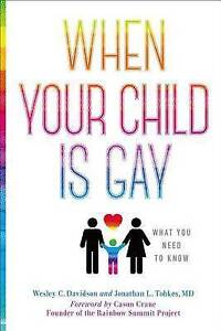 When Your Child Is Gay: What You Need to Know by Davidson, Wesley C. -Paperback