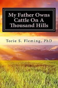My Father Owns Cattle on Thousand Hills Journal Faith by Fleming Phd Torie Savon