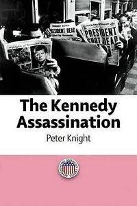 Knight-The Kennedy Assassination  BOOK NEW