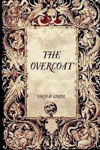 The Overcoat Gogol, Nikolai -Paperback