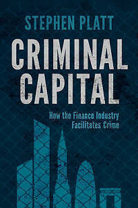Criminal Capital, Stephen Platt