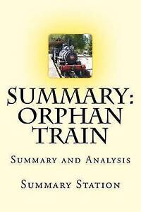 Orphan Train: Summary and Analysis -Paperback