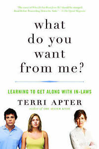 What Do You Want from Me? – Learning to Get Along with In–Laws, Terr
