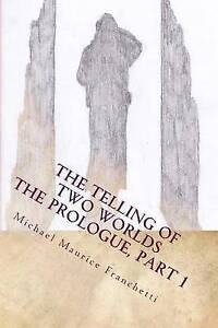 The Prologue, Part 1: The Exile of Dulfo by Franchetti, Michael Maurice