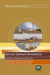 Soil and Sediment Remediation (Integrated Environmental Technology) by Lens, Pi