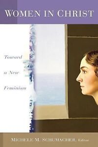 Women-in-Christ-Toward-a-New-Feminism-2004-Paperback