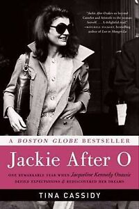 Jackie-After-O-One-Remarkable-Year-When-Jacqueline-Kennedy-Onassis-Defied