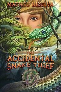 The Accidental Snake Thief By De Silva, Matheu -Paperback