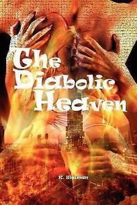 The Diabolic Heaven by K. Sleiman