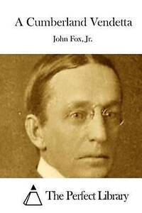 A Cumberland Vendetta by Fox, Jr. John -Paperback