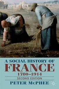 A Social History of France, 1789-1914 : Second Edition-ExLibrary