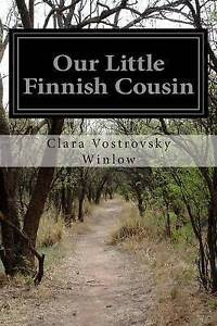Our Little Finnish Cousin 9781505554298 -Paperback
