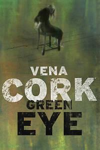 Cork, Vena, Green Eye, Very Good Book
