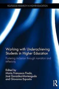 Working with Underachieving Students in Higher Education, Maria Francesca Freda