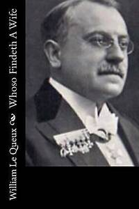 Whoso-Findeth-a-Wife-by-Le-Queux-William-Paperback