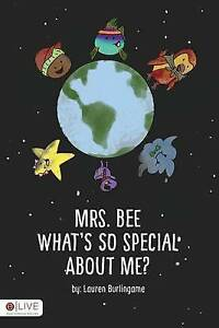 Mrs. Bee What's So Special about Me? By Burlingame, Lauren -Paperback