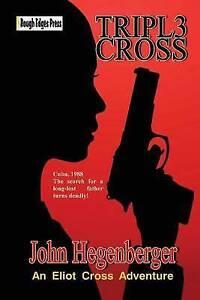 Tripl3 Cross by Hegenberger, John -Paperback