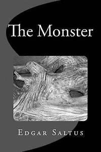 The Monster by Saltus, Edgar -Paperback