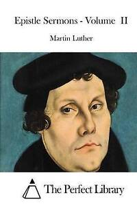 Epistle Sermons - Volume II by Luther, Martin -Paperback