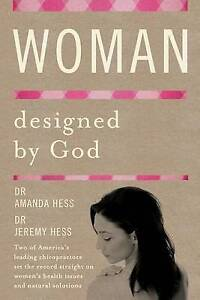 Woman Designed by God by Hess, Amanda -Paperback
