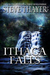 Ithaca Falls Thayer, Steve -Paperback