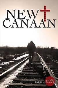 New Canaan by Carroll Ray Jr.