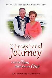 NEW An Exceptional Journey: And the Two Shall Become One